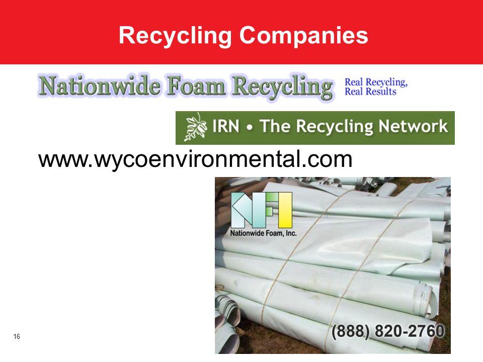 Recycling Companies 16 www.wycoenvironmental.com