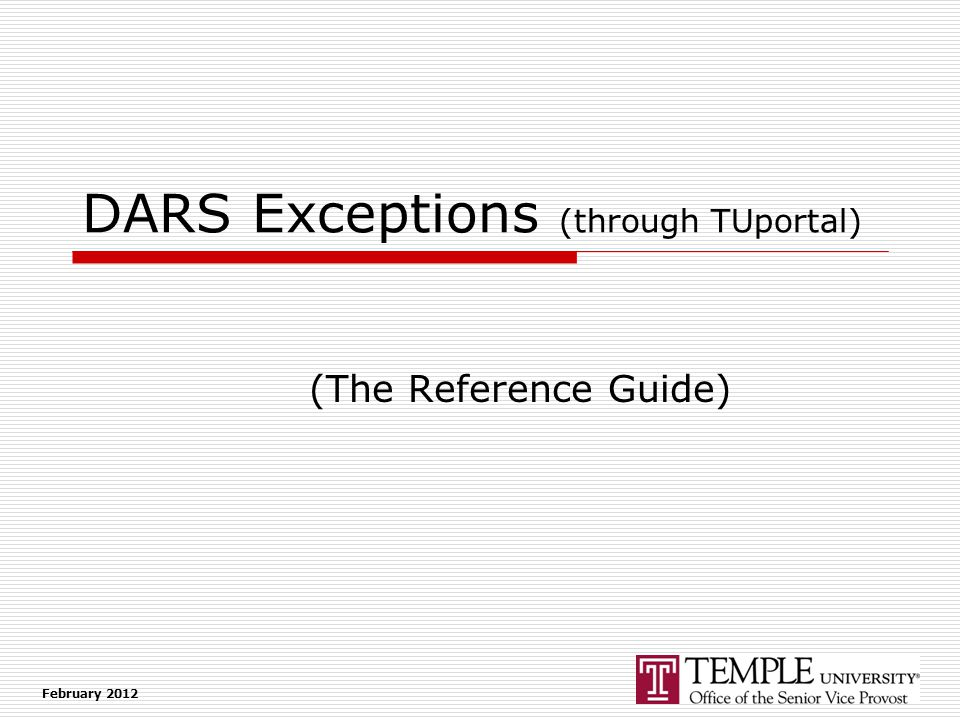 DARS Exceptions (through TUportal) (The Reference Guide) February 2012