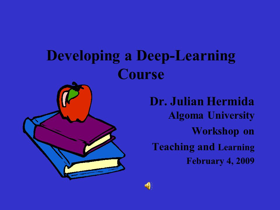 Developing a Deep-Learning Course Dr.