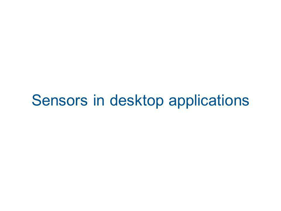 Sensors in desktop applications