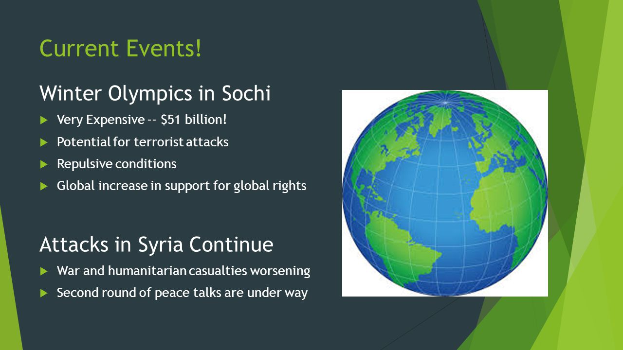 Current Events. Winter Olympics in Sochi Very Expensive -- $51 billion.