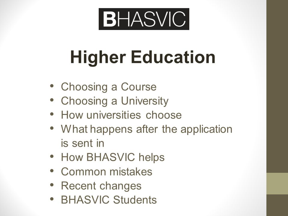 Choosing a Course Choosing a University How universities choose What happens after the application is sent in How BHASVIC helps Common mistakes Recent