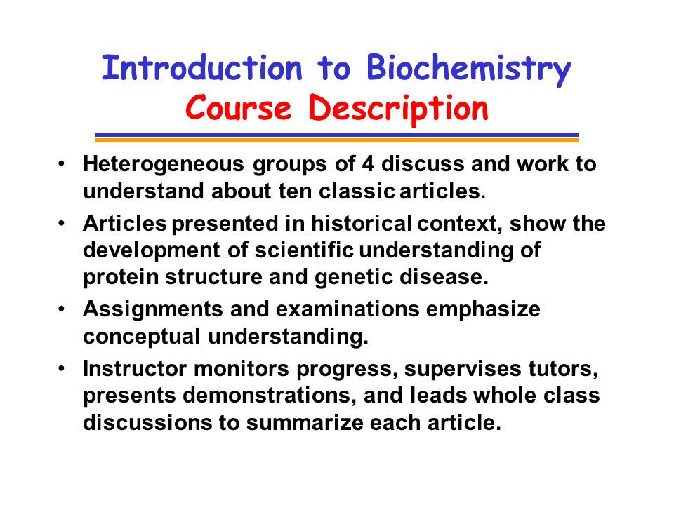 classic research articles as classroom texts for pbl in introduction to biochemistry course description heterogeneous groups of 4 discuss and work to understand about ten