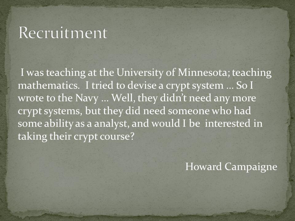 I was teaching at the University of Minnesota; teaching mathematics.