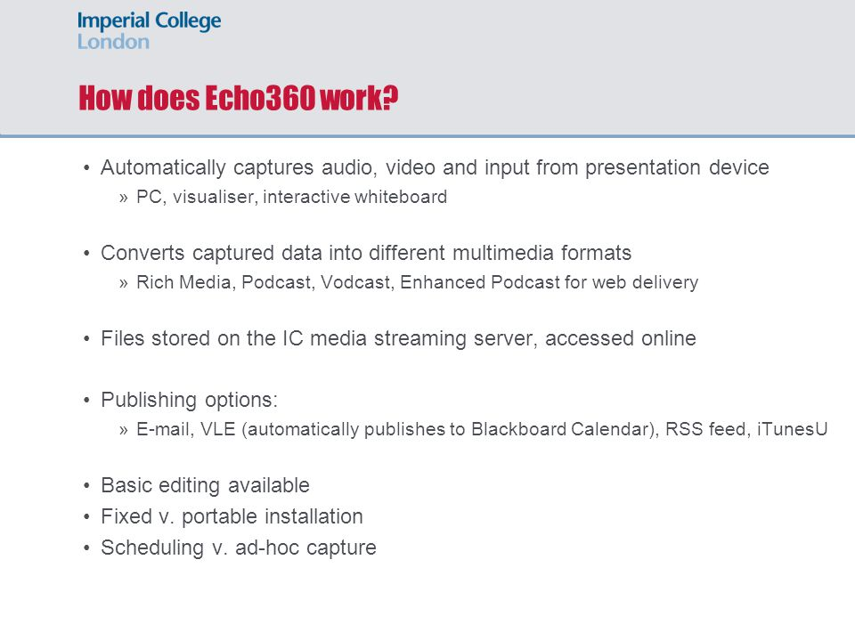How does Echo360 work.
