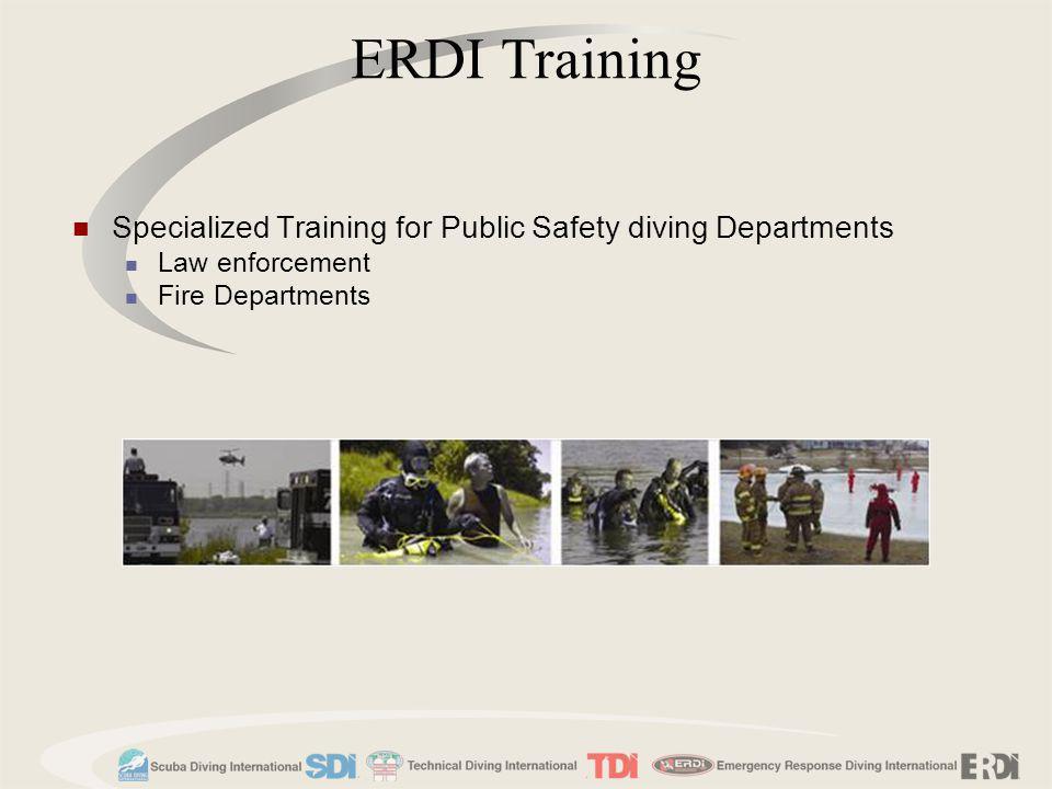 Specialized Training for Public Safety diving Departments Law enforcement Fire Departments ERDI Training