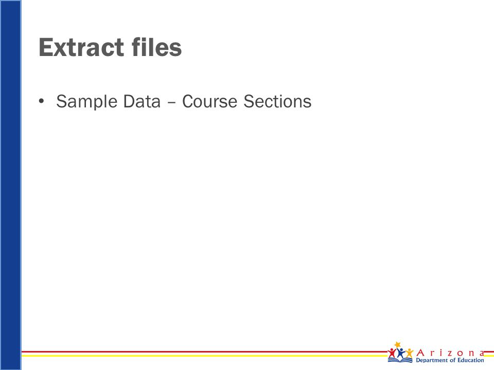 Extract files Sample Data – Course Sections
