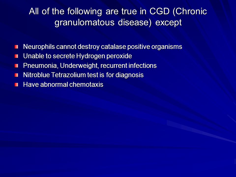 All of the following are true in CGD (Chronic granulomatous disease) except Neurophils cannot destroy catalase positive organisms Unable to secrete Hy