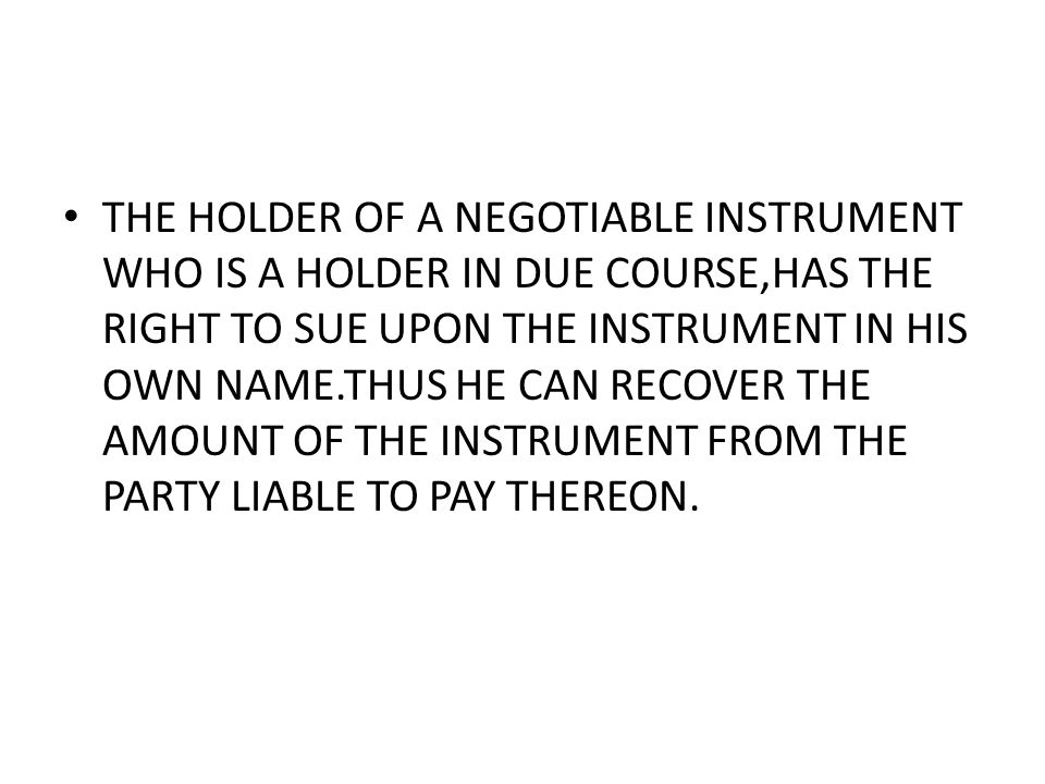 TRANSFERABILITY AND NEGOTIABILITY IN CASE OF ANY GOODS OR COMMODITY,WHICH IS TRAFERABLE FROM PERSON TO PERSON THE GENERAL RULE IS THAT THE TRANSFEROR CANNOT TRANSFER TITLE BETTER THAN WHAT HE HIMSELF POSSESSES.