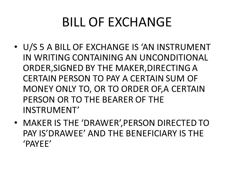 CHEQUE U/S 6 A CHEQUE IS A BILL OF EXCHANGE DRAWN ON A SPECIFIED BANKER AND NOT EXPRESSED TO BE PAYABLE OTHERWISE THAN ON DEMAND AMEDMENT 2002 HAS ENLARGED THE DEFINITION TO INCLUDEELECTRONIC IMAGE OF TRUNCATED CHEQUE AND ACHEQUE IN ELECTRONIC FORM