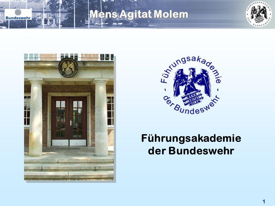 1 Führungsakademie der Bundeswehr Mens Agitat Molem