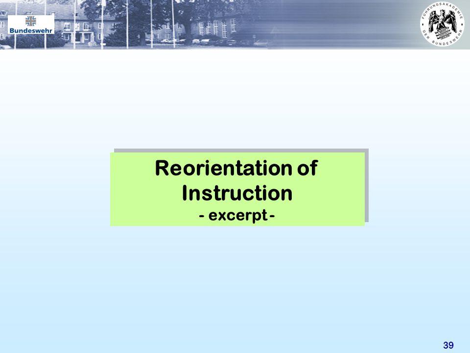 39 Reorientation of Instruction - excerpt - Reorientation of Instruction - excerpt -