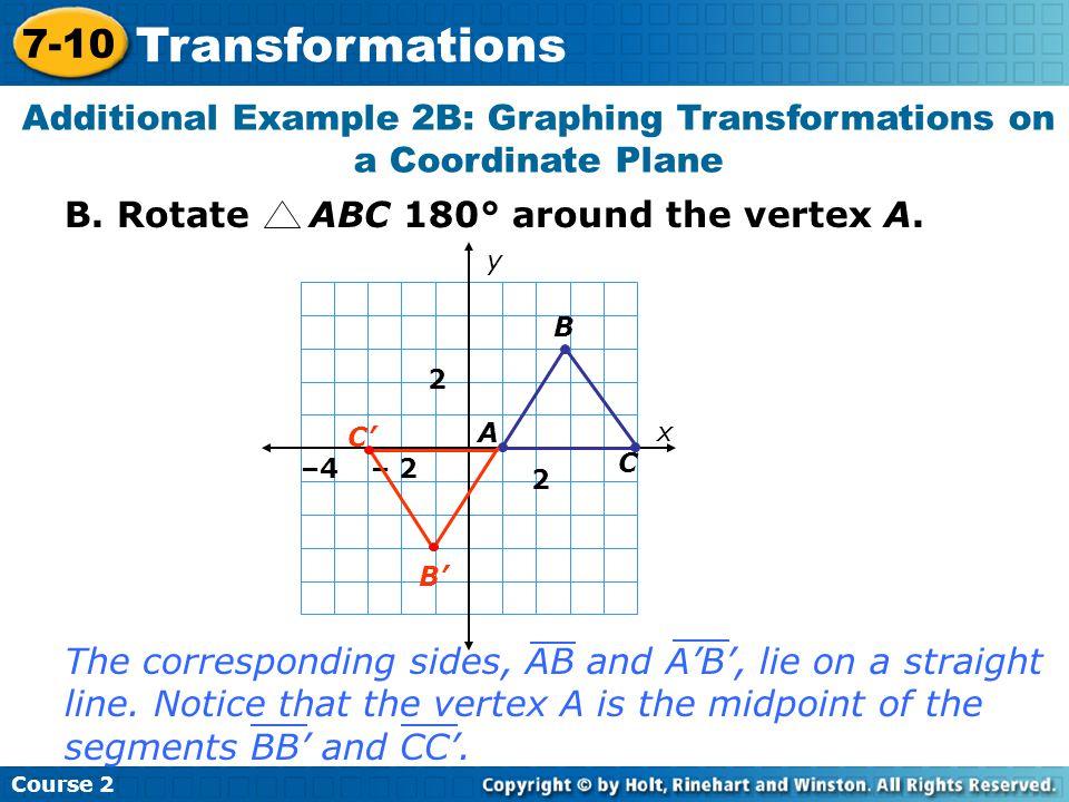 B.Rotate ABC 180° around the vertex A.