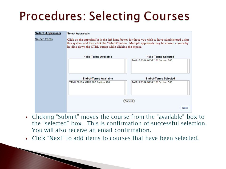 Clicking Submit moves the course from the available box to the selected box.