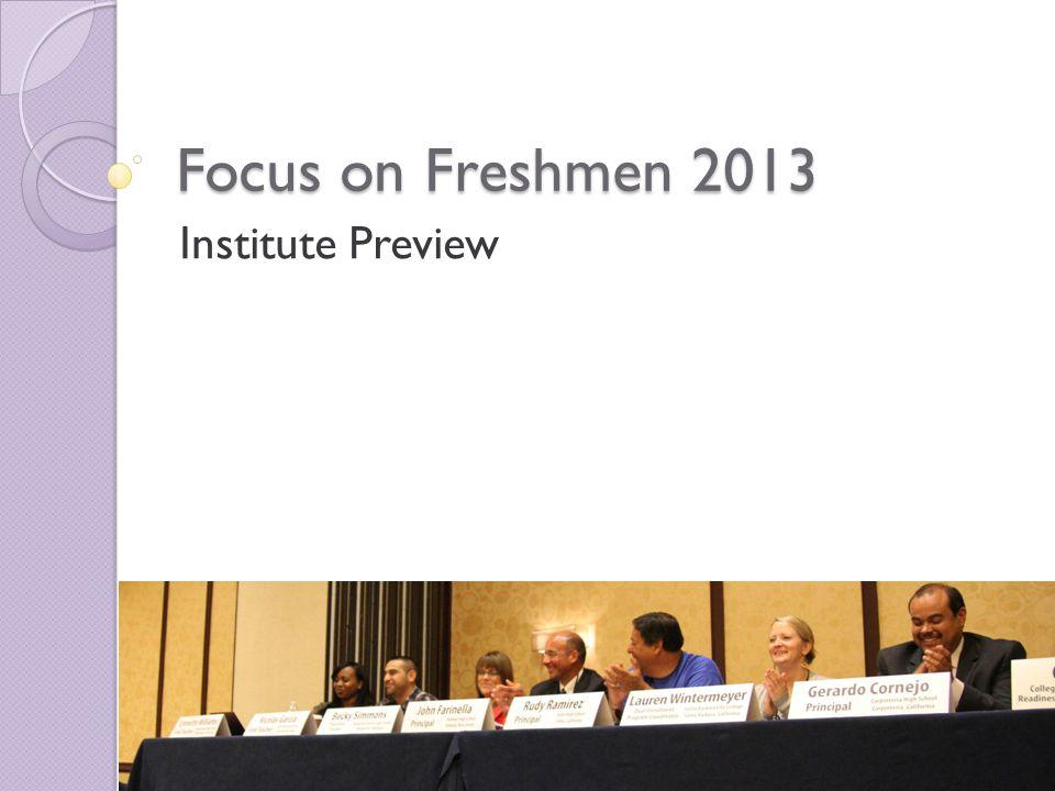 What is Focus on Freshmen.