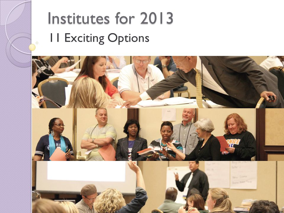 Institutes for 2013 11 Exciting Options