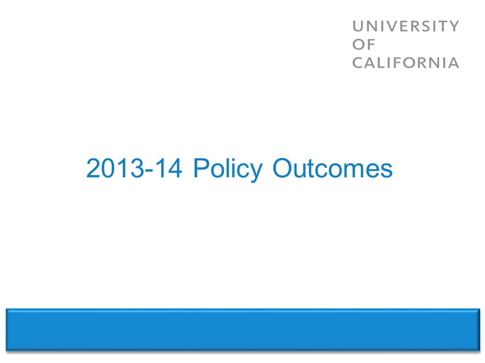 2013-14 Policy Outcomes