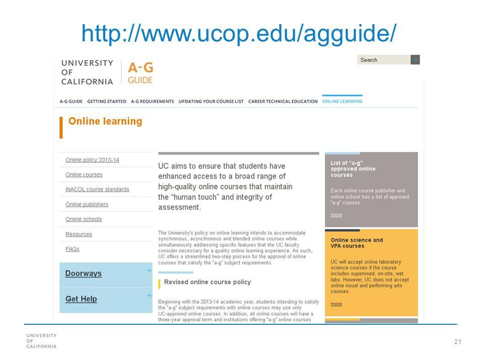 21 http://www.ucop.edu/agguide/