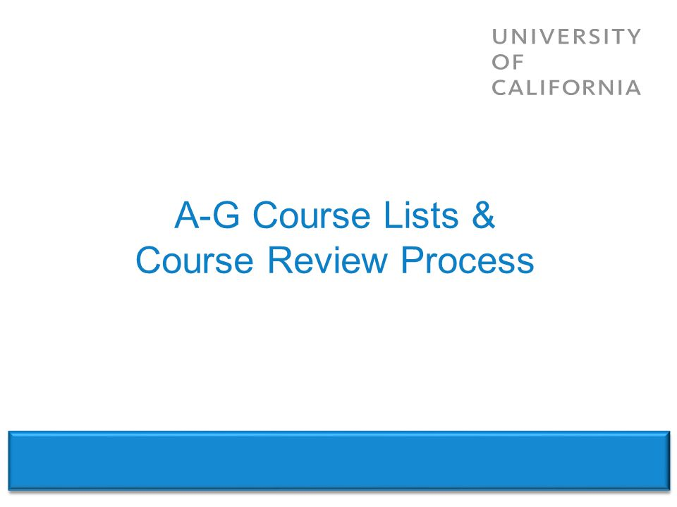 A-G Course Lists & Course Review Process