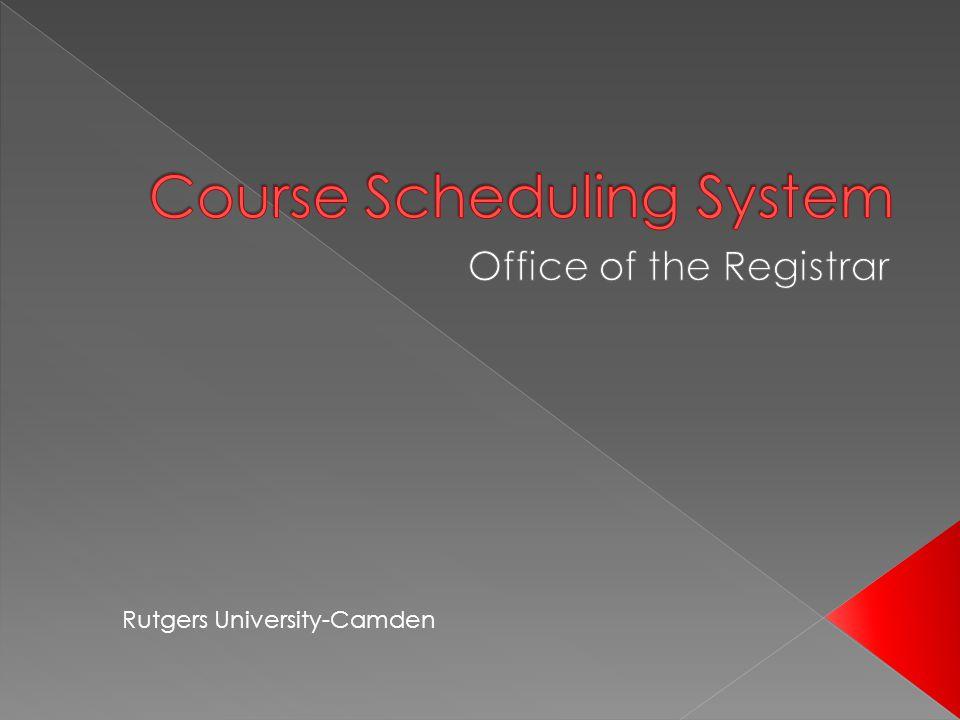 Online help: https://sims.rutgers.edu/fco/help.html https://sims.rutgers.edu/fco/help.html PDF document: https://sims.rutgers.edu/fco/CourseSc hedulingUserGuide.pdf https://sims.rutgers.edu/fco/CourseSc hedulingUserGuide.pdf