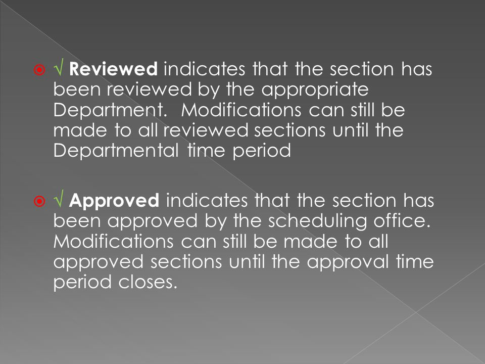 Reviewed indicates that the section has been reviewed by the appropriate Department.