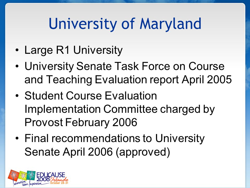 University of Maryland Large R1 University University Senate Task Force on Course and Teaching Evaluation report April 2005 Student Course Evaluation
