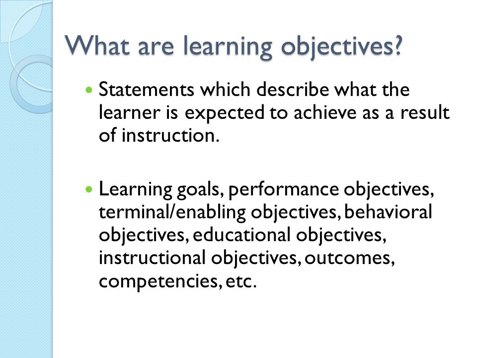 QM General Standard 2 Learning Objectives (Competencies) Learning objectives are clearly stated and explained.