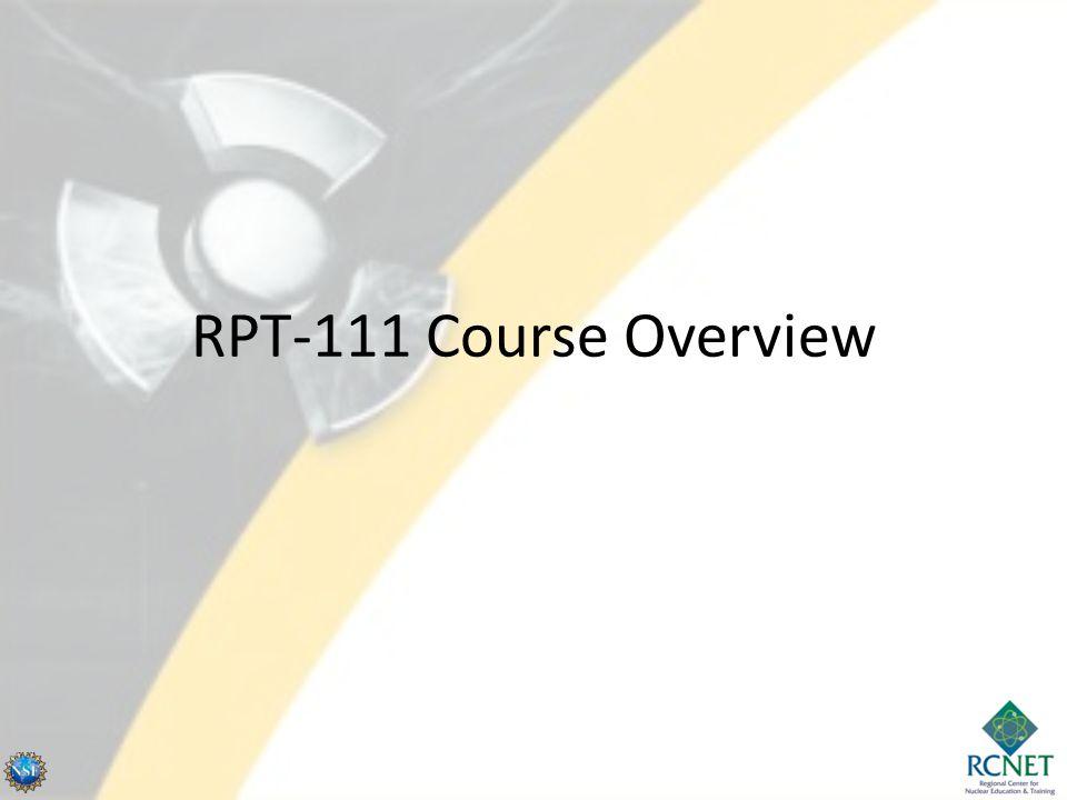 RPT-111 Course Overview