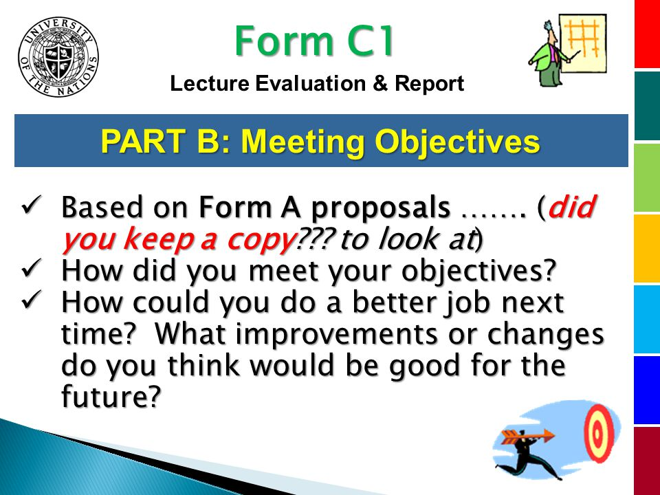 PART B: Meeting Objectives Based on Form A proposals …….