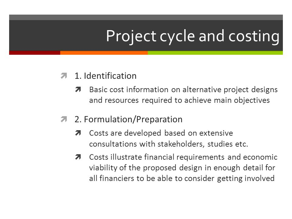 Project cycle and costing 3.