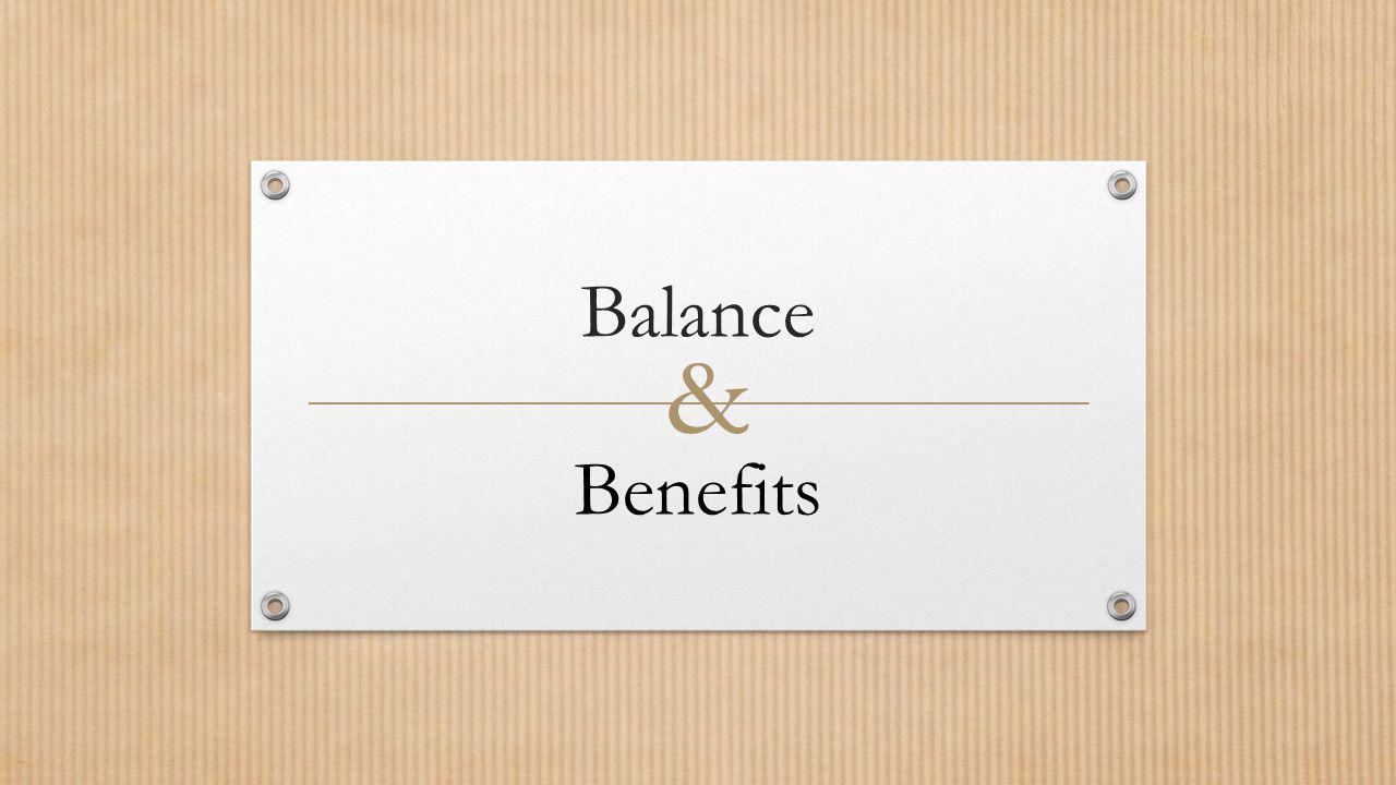 Balance Benefits &