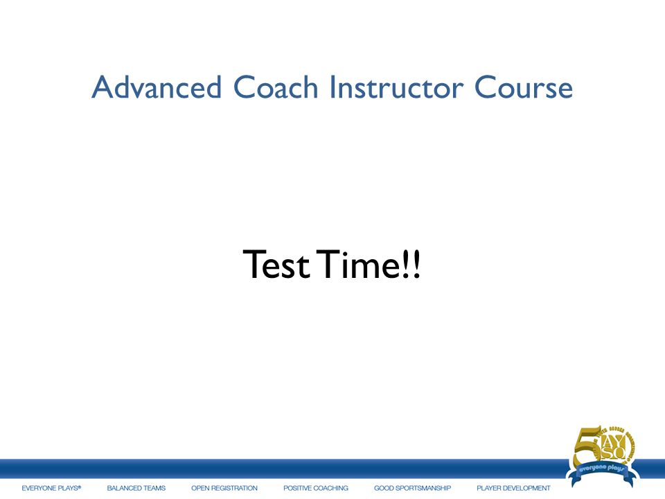 Advanced Coach Instructor Course Test Time!!
