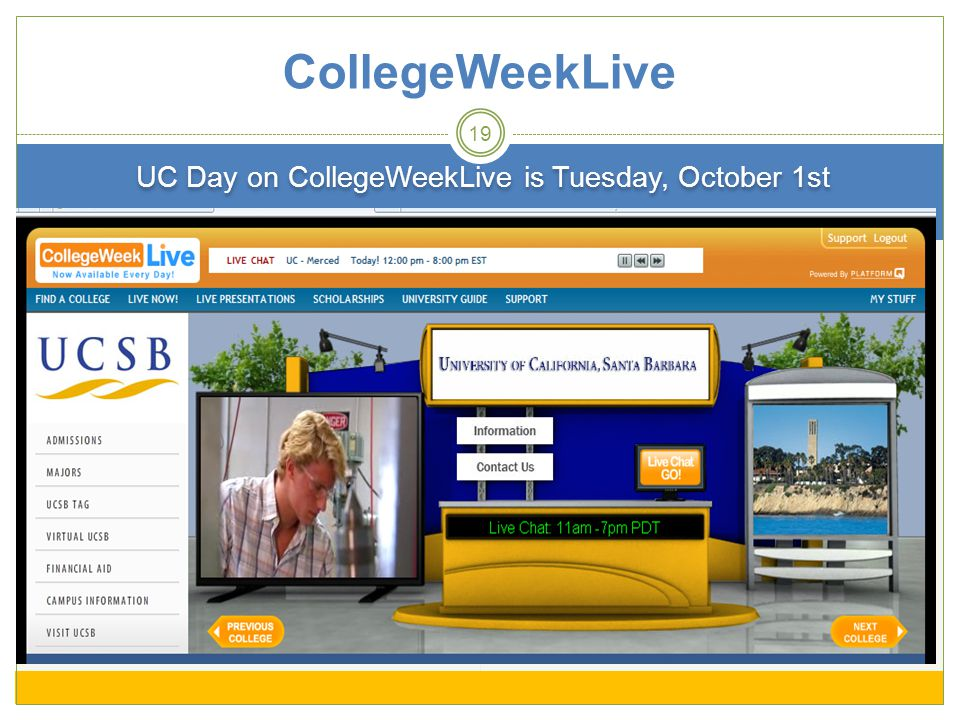 UC Day on CollegeWeekLive is Tuesday, October 1st 19 CollegeWeekLive