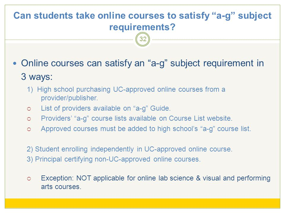 Can students take online courses to satisfy a-g subject requirements.
