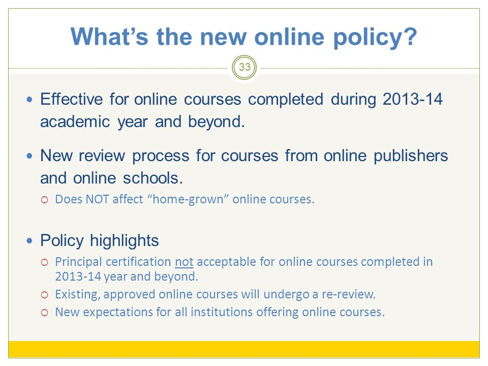 Effective for online courses completed during 2013-14 academic year and beyond.