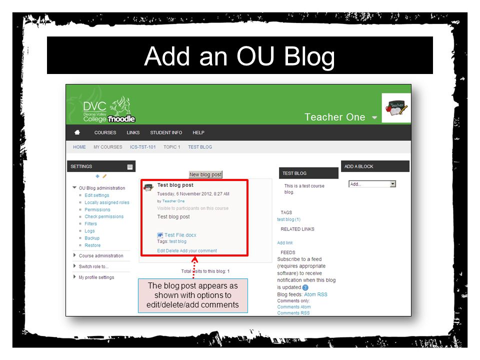 Add an OU Blog The blog post appears as shown with options to edit/delete/add comments