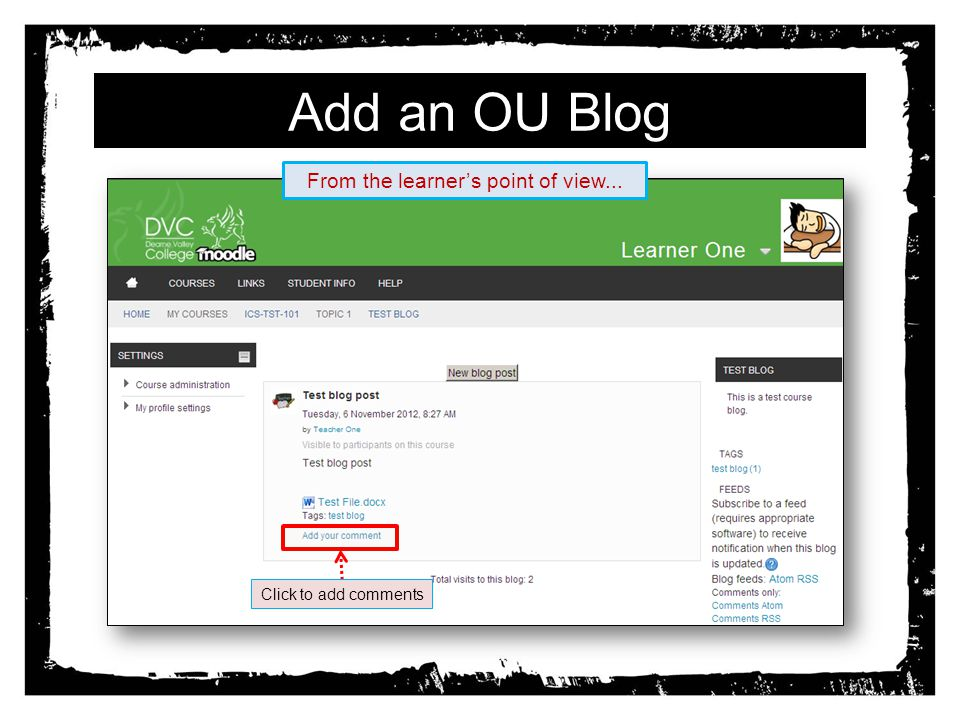 Add an OU Blog Click to add comments From the learners point of view...