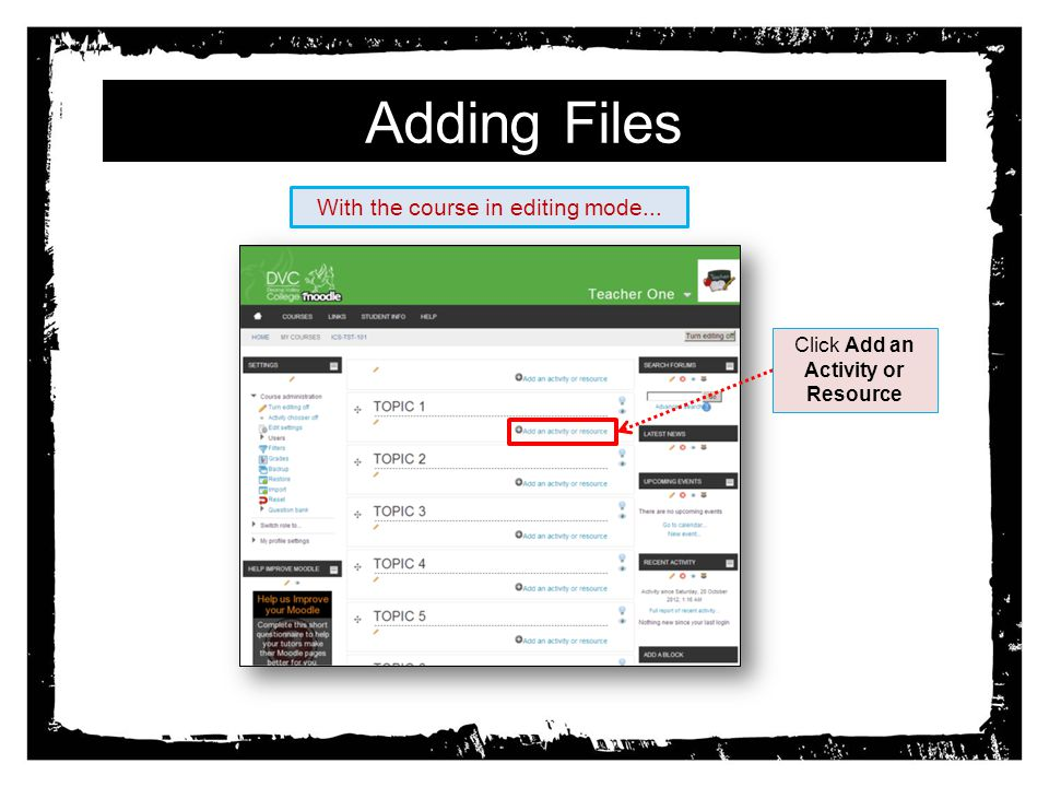 Adding a Label Edit the title of the file Move the file to the right Move the file to another location on the course Edit the file Duplicate the file Delete the file Hide the file Control who can see / access the file The label will appear on the course page as shown.