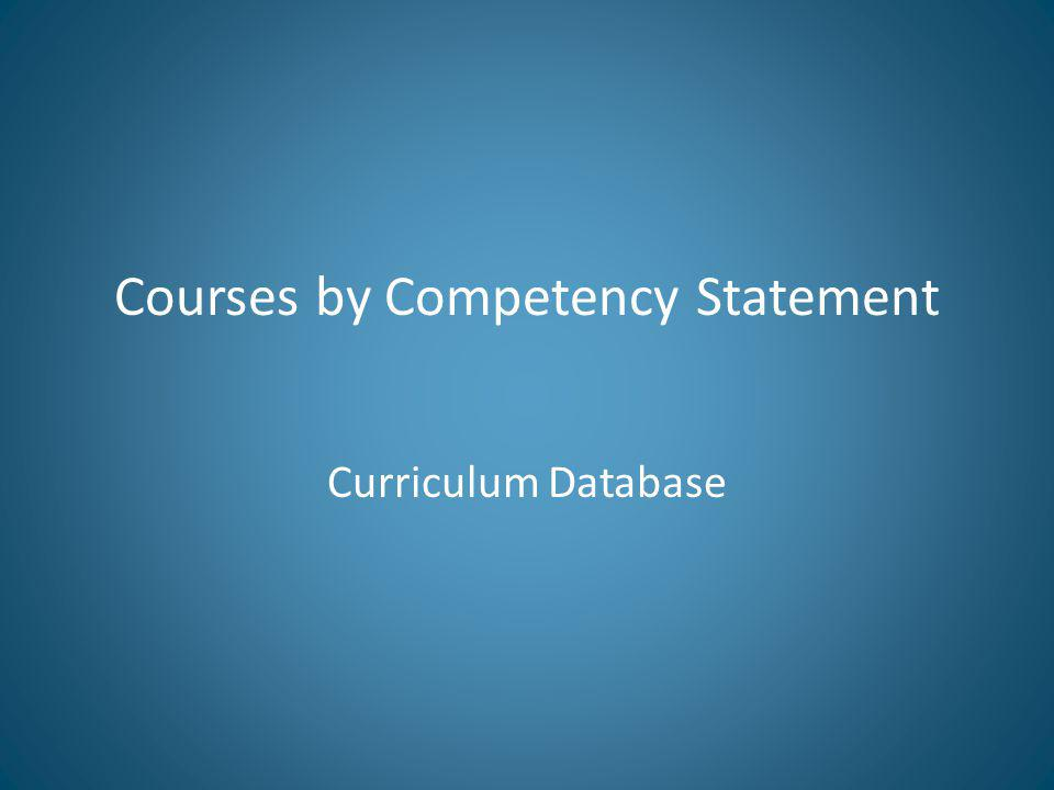 Courses by Competency Statement Curriculum Database