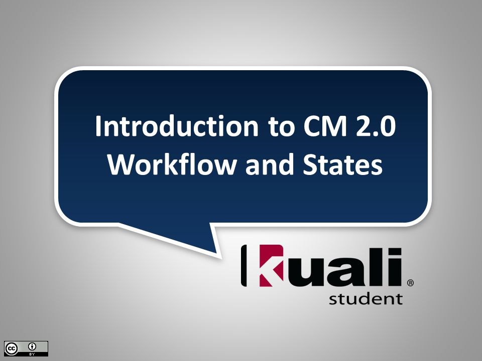 Introduction to CM 2.0 Workflow and States