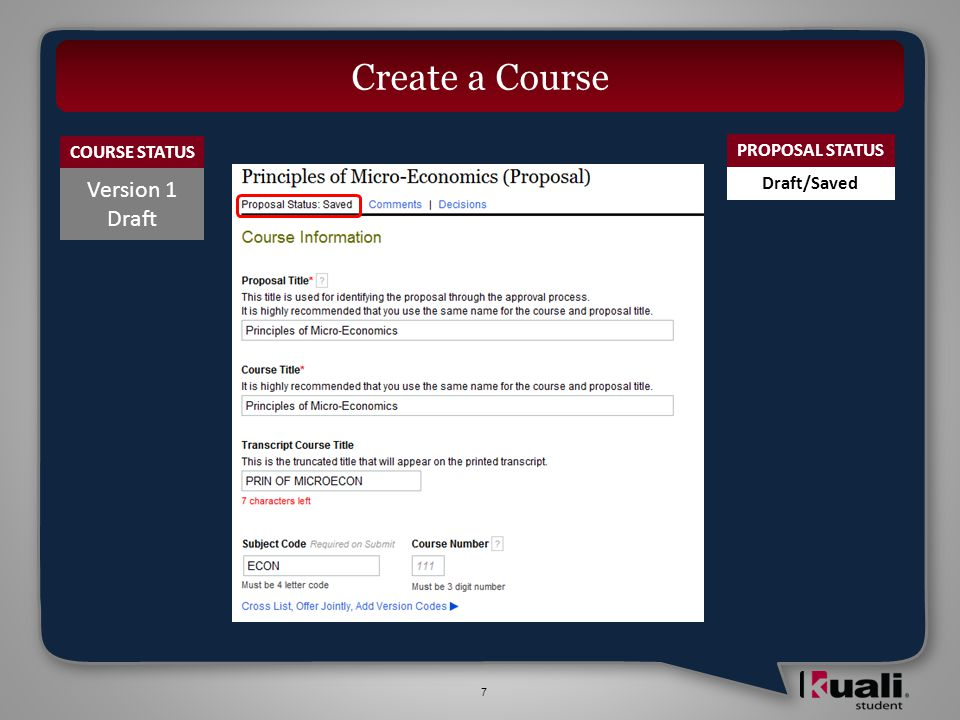 7 Version 1 Draft Create a Course COURSE STATUS PROPOSAL STATUS Draft/Saved