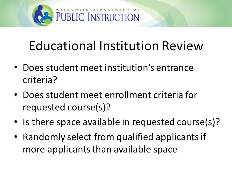 Resident District Review Conflicts with students IEP, must deny Does not satisfy high school graduation requirement under §118.33, may deny Does not conform to or support the students ACP under §115.28(59)(a) if any, may deny
