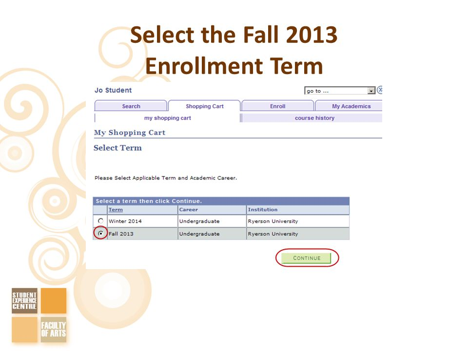 Select the Fall 2013 Enrollment Term