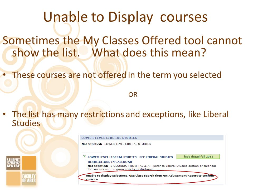 Unable to Display courses Sometimes the My Classes Offered tool cannot show the list.