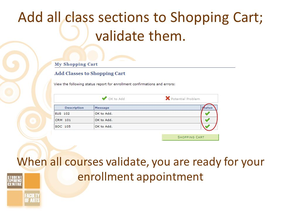 Add all class sections to Shopping Cart; validate them.