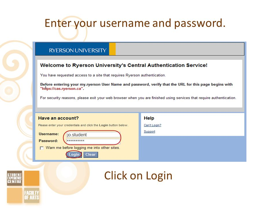 Enter your username and password. Click on Login