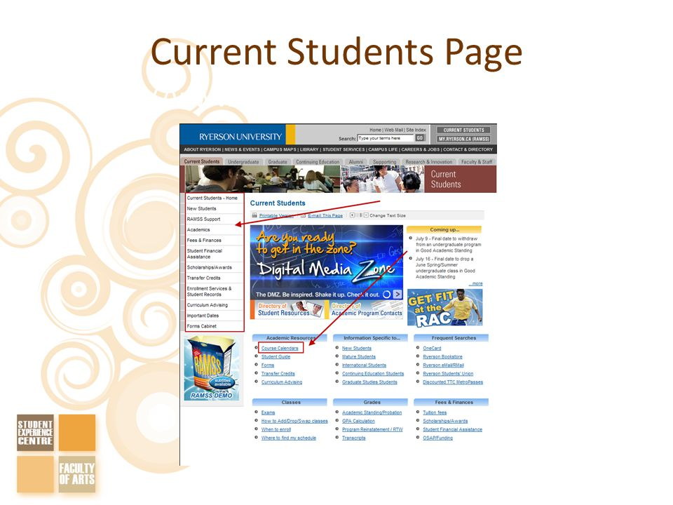 Current Students Page http://www.ryerson.ca/currentstudents/