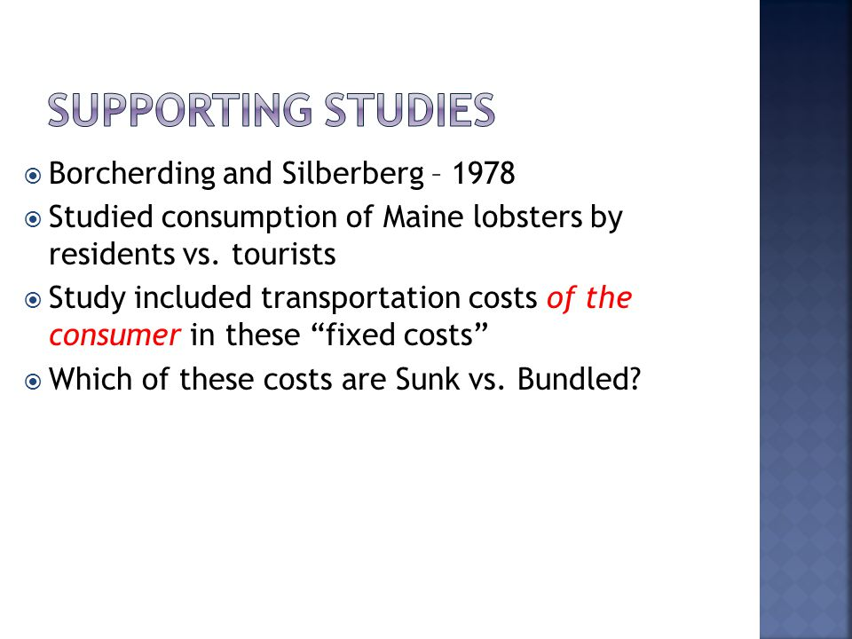 Borcherding and Silberberg – 1978 Studied consumption of Maine lobsters by residents vs.