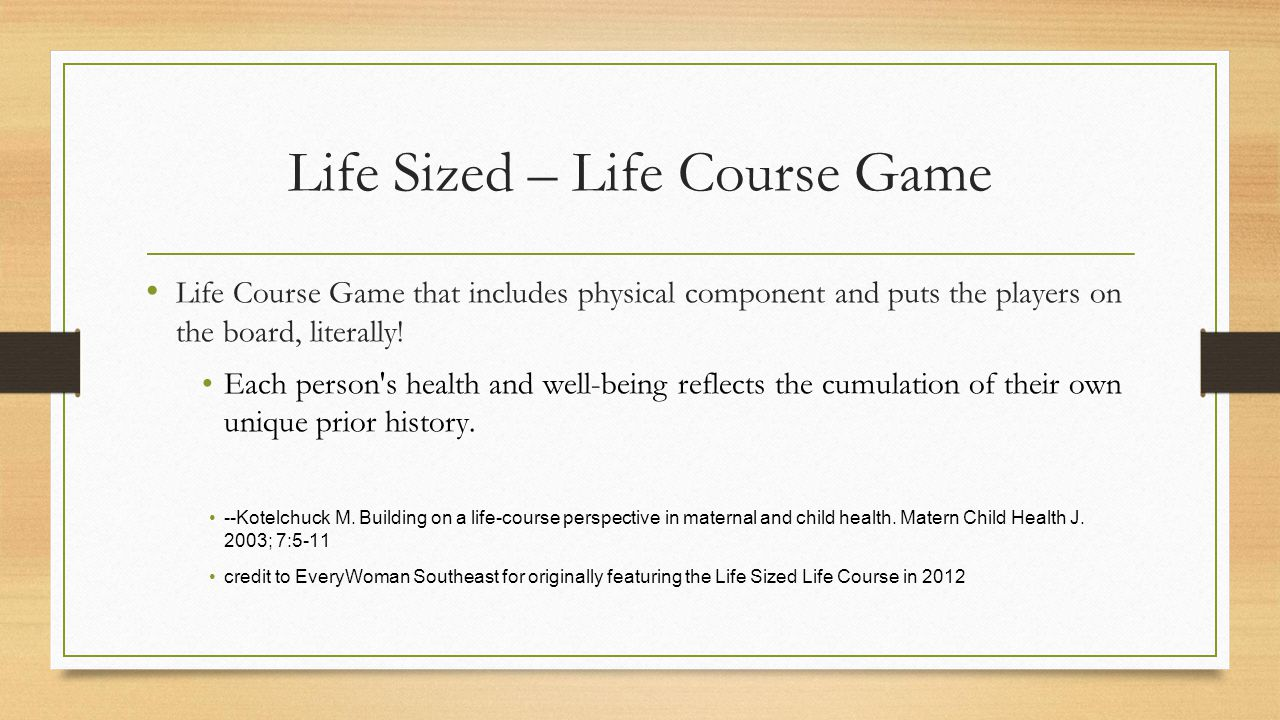 Life Sized – Life Course Game Life Course Game that includes physical component and puts the players on the board, literally.