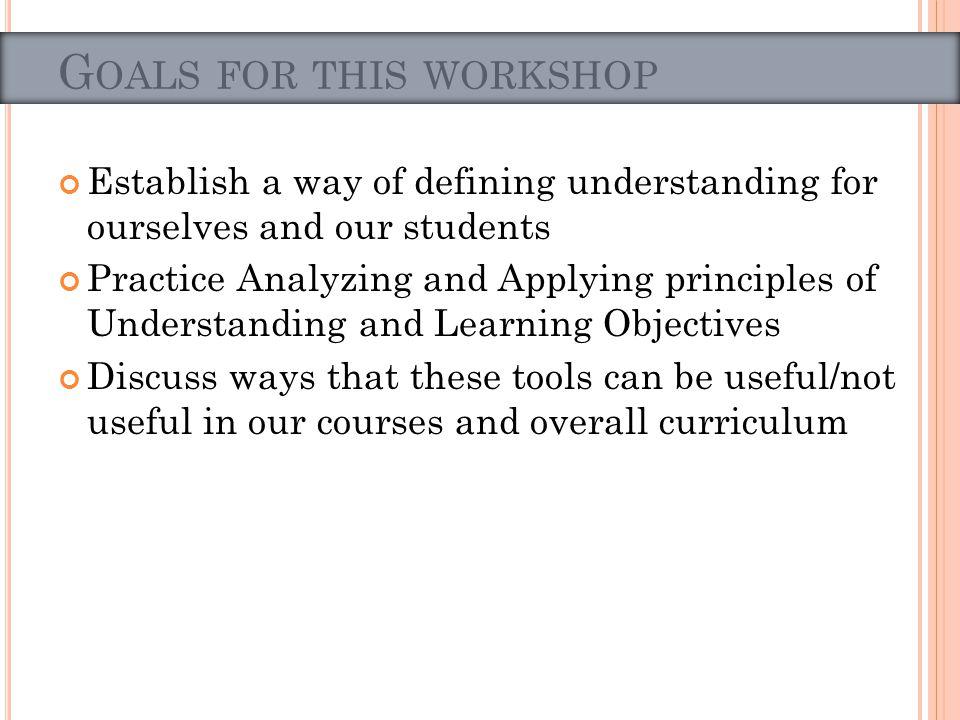 Instructional activities should be geared toward your student goals Kern et al 2009 handout Knowledge vs.